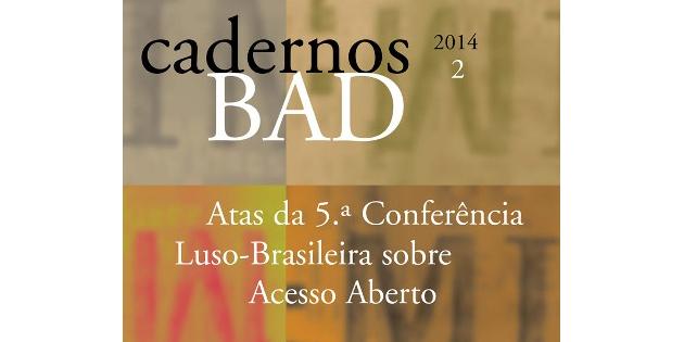 Atas da 5ª Conferência Luso-Brasileira de Acesso Aberto publicadas recentemente nos Cadernos BAD