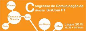 Congresso SciCom Pt 2015  @ Centro Cultural de Lagos | Lagos | Distrito de Faro | Portugal