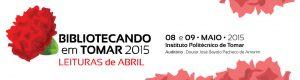 Bibliotecando em Tomar 2015 @ Instituto Politécnico de Tomar | Tomar | Santarém | Portugal