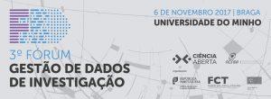 3º Fórum de Gestão de Dados de Investigação @ Biblioteca Geral Universidade do Minho